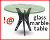 !@ Glass marble table
