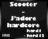 |K| J'adoreHardcore