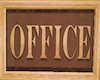 BE Office Sign Wood