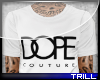 Dope Coulture. - Top