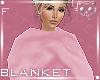 Pink BlanketF2a Ⓚ