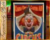 I~Circus Clown Poster