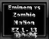 Eminem vs Zombie Nation
