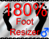 *M* Foot Resizer 180%