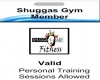Shugga Gym Membership