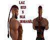 LAZ/RED/BLK/BRAID/MOHAWK