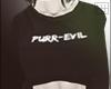 """"""" Purr-evil"""