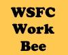 WSFC Work bee