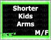 *HE*ShorterKidsArms