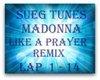 Like A Prayer (Remix)