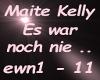 Maite Kelly Es war noch