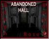 RVN - ABANDONED HALL