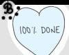 B X 100% Done