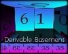 Derivable Basement