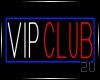 2u VIP Club Neon Sign