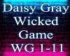 daisy gray wicked game