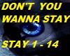 DON'T U WANNA STAY