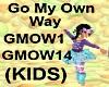 (KIDS) Go My Own Way