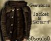 Gentelman Jacket+scraf