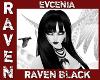 Evcenia RAVEN BLACK!