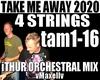 4STRINGS Take Me Away'20