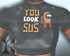among us - you look sus