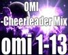 Omi-Cheerleader Mix