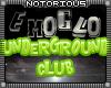 EmoGlo Underground Club