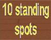 10 in 1 standing spots