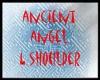 ancient angel L shoulder
