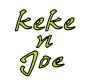 *JOE*me and keke