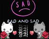 A| Sad But Rad Neon Sign