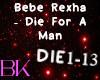 Bebe rexha-Die For A Man