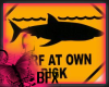 BFX Water / Shark Sign
