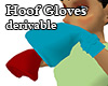 Derivable Hoof Gloves