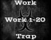 Work -Trap-