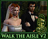 Walk the Aisle V2