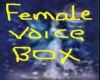 female voice box