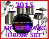 2015 New Years Drum Set