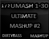 UMASH Ultimate Mashup #2