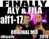 ALY & FILA -Finally