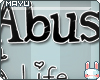 ~M~ Stop Abuse!