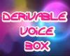 JANS-DERiVABLE VOiCE BOX