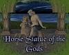 Horse Statue OT Gods