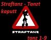 Straftanz - Tanz [Dk]
