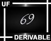 UF Derivable 69 Sign