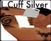 L.Cuff Silver