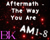Aftermath-The Way U Are