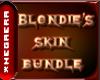 Blondie's Skin Bundle