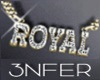 E* GLD ROYAL